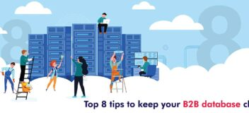 8 Ultimate Data Cleansing Tips for Effective B2B Databases